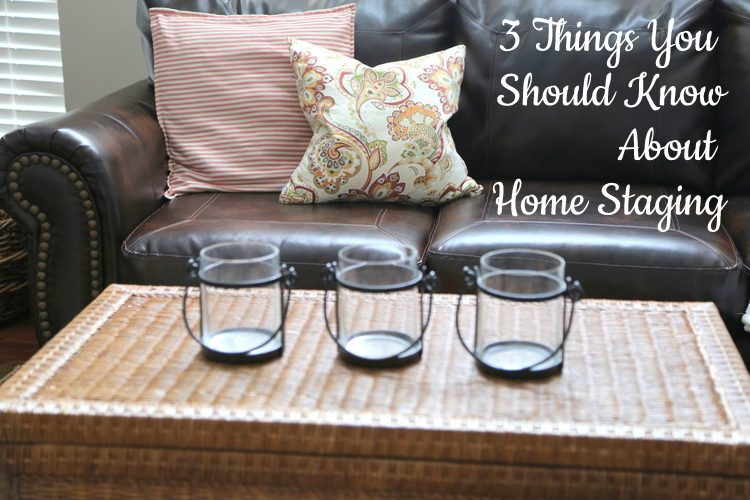 things you should know about home staging