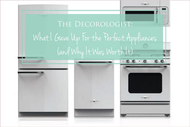 What I Gave Up for the Perfect Appliances (and Why It Was Worth It)