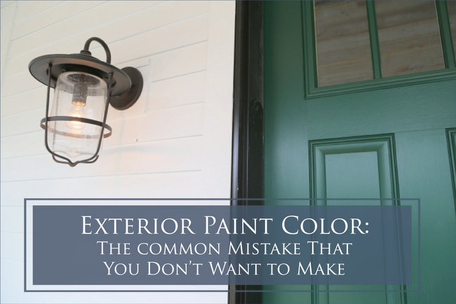 Exterior Paint Colors – The Disastrous Mistake You Don't Want to Make!