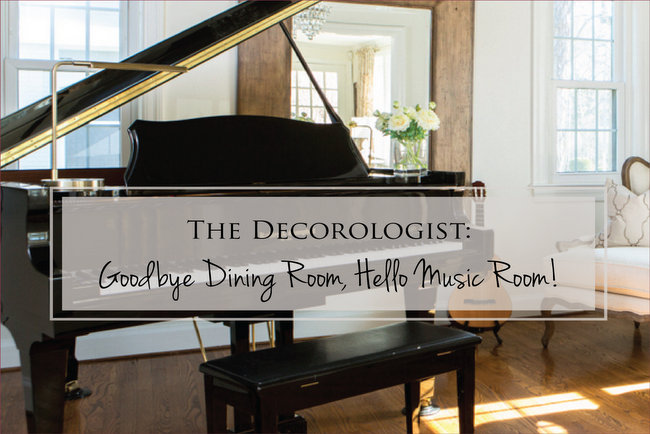 Goodbye Dining Room, Hello Music Room!