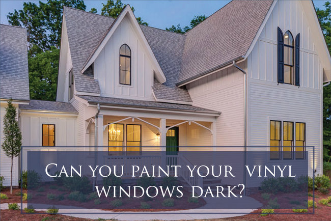 exterior vinyl windows can you paint them dark the
