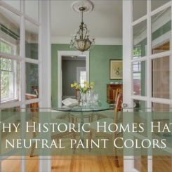 Neutral Paint Colors for Historic Homes? No Way!