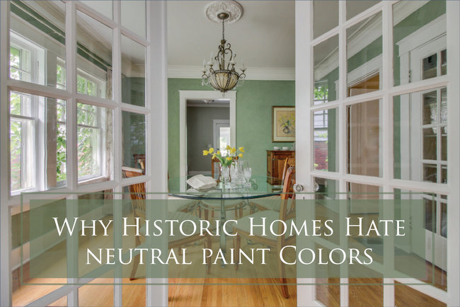 Neutral Paint Colors For Historic Homes No Way The