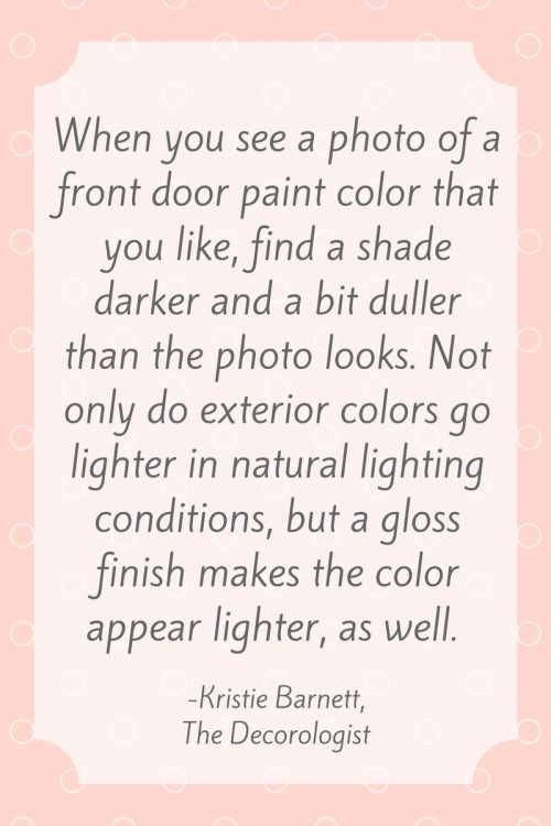 front door paint color quote by kristie barnett, the decorologist