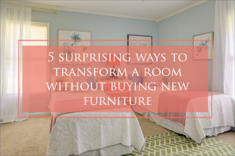 transform a room without buying new furniture