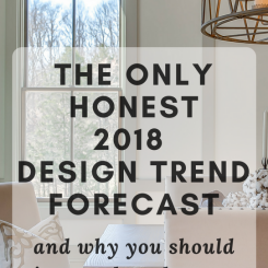 The Only Honest 2018 Design Trend Forecast – and Why You Should Ignore the Others