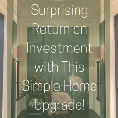 You Won't Believe the Huge Return on Investment with This Simple Home Upgrade!