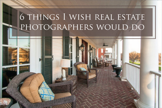 what real estate photographers should do