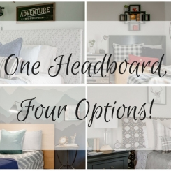 One Headboard, Four Options!
