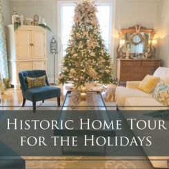 Historic Home Tour for the Holidays