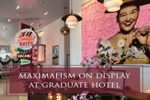 Maximalism on Display at Graduate Hotel Nashville by The Decorologist