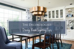 dining room lighting tips the decorologist