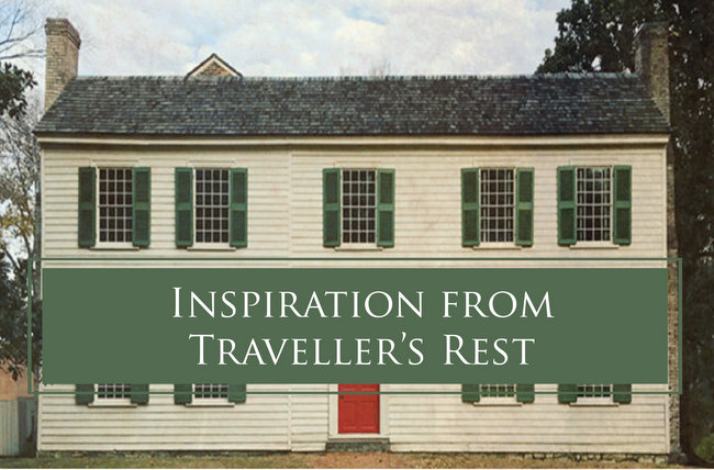 Traveller's Rest – Inspiration from Our Home's Big Sister