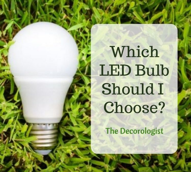 Which LED Light Bulb Should I Choose for My Home?